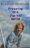 Dreaming in a Digital World