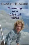 Dreaming in a Digital World