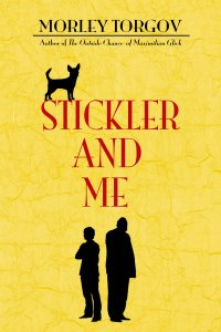 Stickler and Me