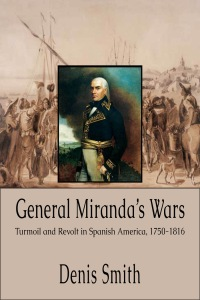 General Miranda's Wars smaller